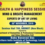 Health & Happiness Session by Mind & Breath Management by speakers of Art of Living organized by  Department of Humanities & Professional Communication & Value Education Cell, BBDNIIT