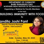 "Department of Chemistry, BBDNIIT, Lucknow is organizing a webinar on ""BUILDING IMMUNITY WITH FOOD"""